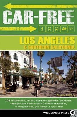 Car-Free Los Angeles and Southern California (Paperback)