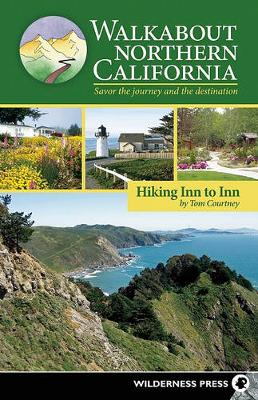 Walkabout Northern California: Hiking Inn to Inn (Paperback)