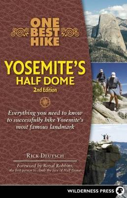 One Best Hike: Yosemite's Half Dome: Yosemite's Half Dome (Paperback)