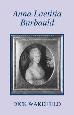 Anna Laetitia Barbauld: A Biography (Paperback)
