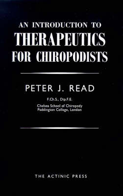 Introduction to Therapeutics for Chiropodists (Paperback)