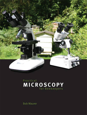 Practical Microscopy for Beekeepers (Paperback)