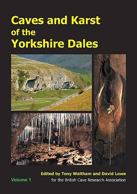 Caves and Karst of the Yorkshire Dales: Volume 1 (Paperback)