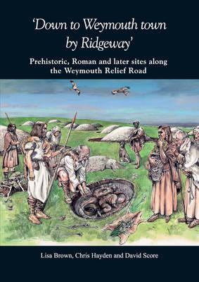 `Down to Weymouth town by Ridgeway' (Paperback)
