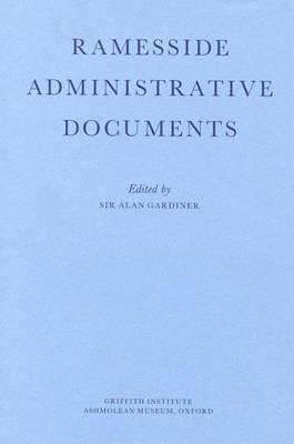 Ramesside Administrative Documents (Hardback)