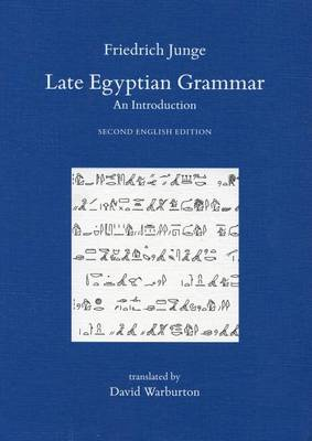 Late Egyptian Grammar. An Introduction: Second English Edition. Translated by David Warburton - Griffith Institute Publications Volume 0 (Paperback)
