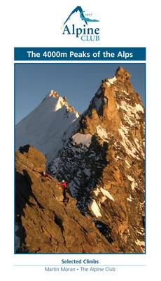 The 4000m Peaks of the Alps - Selected Climbs (Paperback)