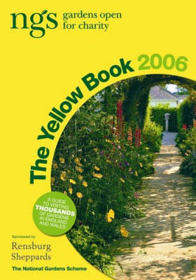 The Yellow Book 2006: NGS Gardens Open for Charity (Paperback)