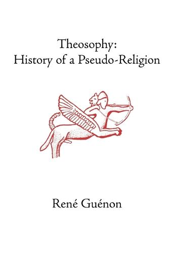 Theosophy: History of a Pseudo-Religion (Paperback)