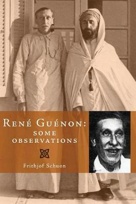 Rene Guenon: Some Observations (Paperback)