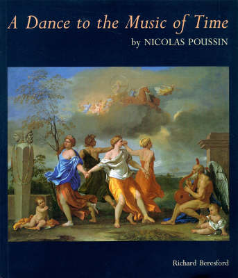 """A """"Dance to the Music of Time"""" by Nicolas Poussin (Paperback)"""