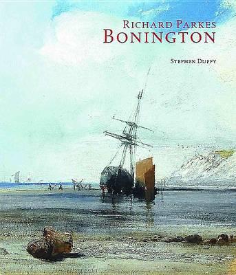 Richard Parkes Bonington (Paperback)