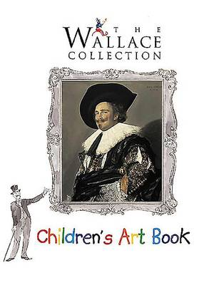 The Wallace Collection Children's Art Book (Paperback)