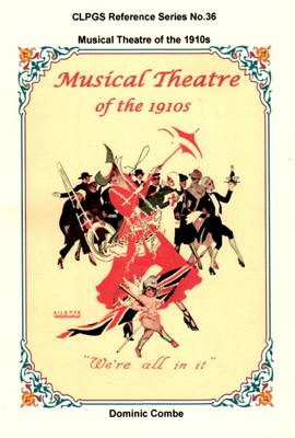 Musical Theatre of the 1910s - CLPGS Reference Series 36 (Paperback)