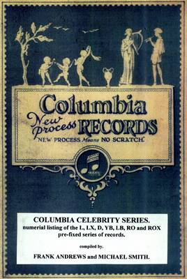 Columbia Celebrity Series: L, LX, D, YB, LB, RO, ROX (Paperback)