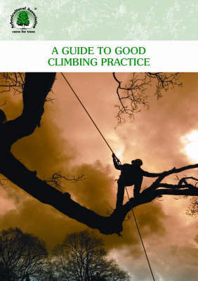 A Guide to Good Climbing Practice