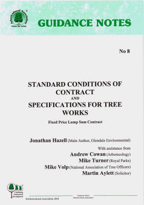 Standard Conditions of Contract and Specifications for Tree Work: Fixed Price Lump Sum Contract (Spiral bound)