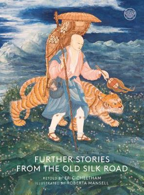Further Stories From The Old Silk Road (Paperback)