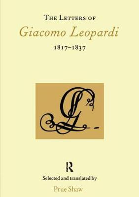 The Letters of Giacomo Leopardi 1817-1837 (Paperback)