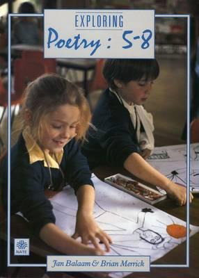 Exploring Poetry 5-8 (Paperback)