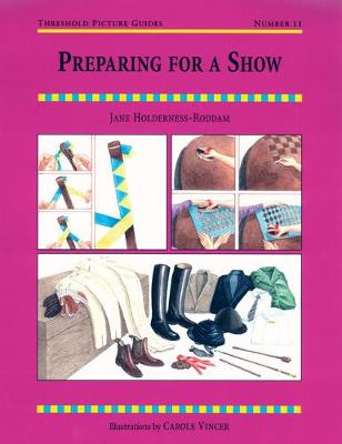 Preparing for a Show - Threshold Picture Guide No. 11 (Paperback)