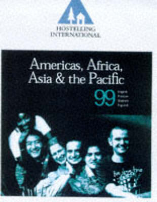 Hostelling International 1999: Americas, Africa, Asia and the Pacific (Paperback)