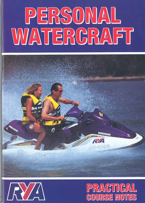 Personal Watercraft: Practical Course Notes (Paperback)