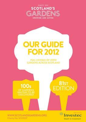 Scotland's Gardens Guide for 2012 (Paperback)