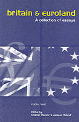 Britain and Euroland: A Collection of Essays (Paperback)