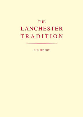 The Lanchester Tradition (Paperback)