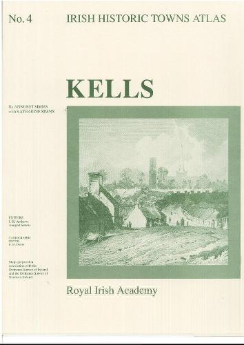 Kells - Irish Historic Towns Atlas 4 (Sheet map, folded)
