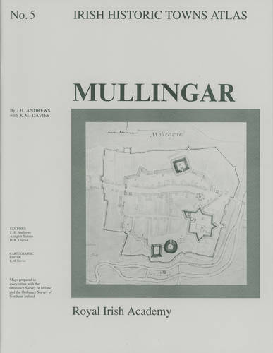Mullingar - Irish Historic Towns Atlas 5 (Sheet map, folded)