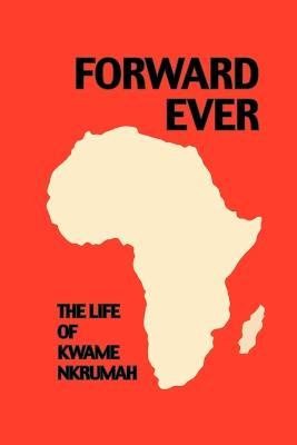 Forward Ever (Paperback)