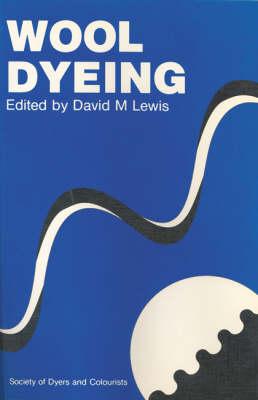 Wool Dyeing (Paperback)