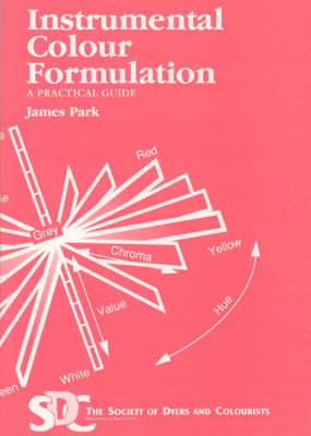 Instrumental Colour Formulation: A Practical Guide (Paperback)