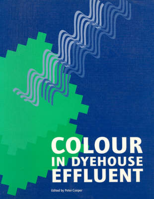 Colour in Dyehouse Effluent (Paperback)