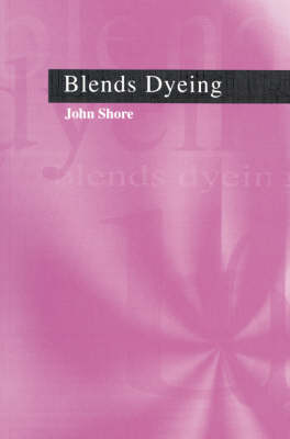 Blends Dyeing (Paperback)