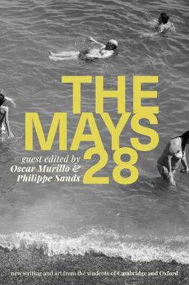 The Mays Twenty-Eight 2020: New Writing and Art from the Universities of Oxford and Cambridge - The Mays 28 (Paperback)