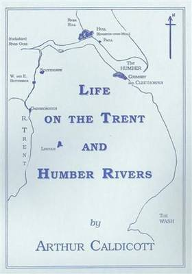Life on the Trent and Humber Rivers - Vernacular History S. (Paperback)