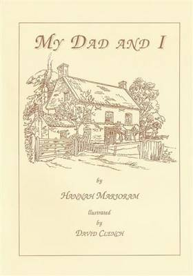 My Dad and I - Life in Lincolnshire S. (Paperback)