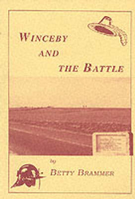 Winceby and the Battle (Paperback)
