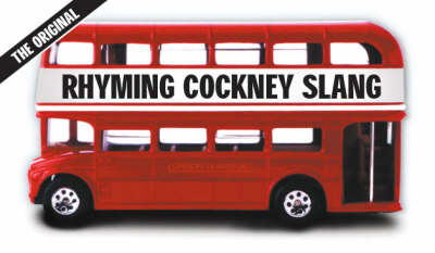 Rhyming Cockney Slang (Paperback)