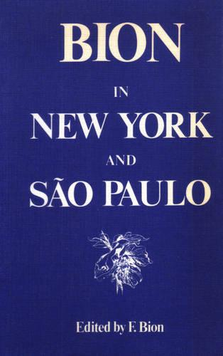 Bion in New York and Sao Paulo (Paperback)