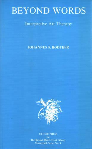 Beyond Words: Interpretive Art Therapy (Paperback)