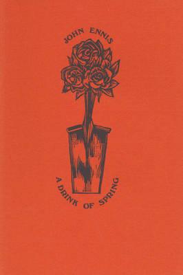 A Drink of Spring (Paperback)