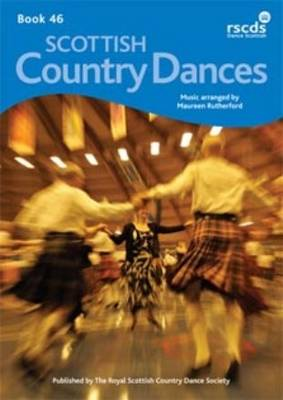 Book 46: Scottish Country Dance Music Arranged by Maureen Rutherford (Paperback)