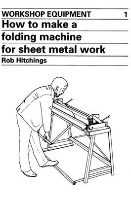 How to Make a Folding Machine for Sheet Metal Work (Paperback)