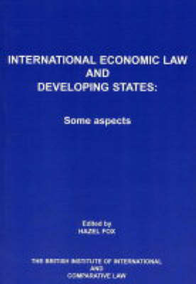 International Economic Law and Developing States: Some Aspects (Paperback)