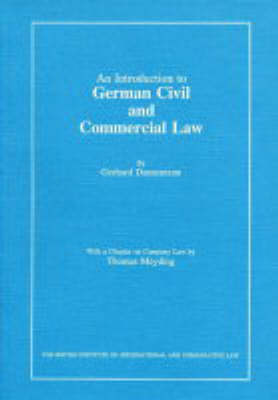 An Introduction to German Civil and Commercial Law: Including Civil and Commercial Procedure and the United Nations Sales Law Convention (Paperback)