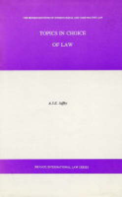 Topics in Choice of Law - Private international law (Hardback)